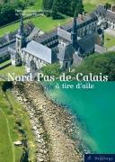 Le Nord Pas de Calais à tire d'aile
